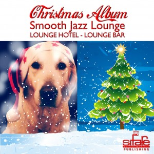 7 Dicembre 2012 &#8211; Christmas Album &#8211; Smooth Jazz Lounge