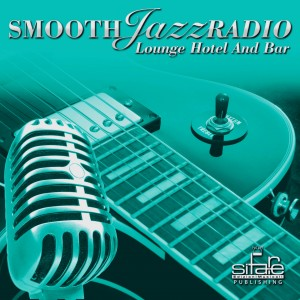 Smooth Jazz Radio, Vol. 20 &#8211; Instrumental, Lounge Hotel and Bar