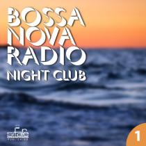 Bossa Nova Radio Vol. 1 ( Night Club)